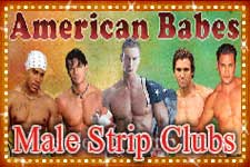 Male strip clubs by American Babes male reviews in NYC.